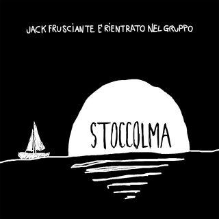 Jack Frusciante È Rientrato Nel Gruppo - Stoccolma (Radio Date: 08-03-2019)