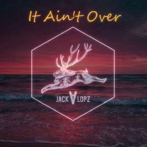 Jackalopz - It Ain't Over (Radio Date: 18-09-2015)