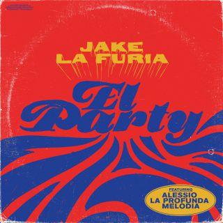 el party Jake La Furia feat. Alessio La Profunda Melodia