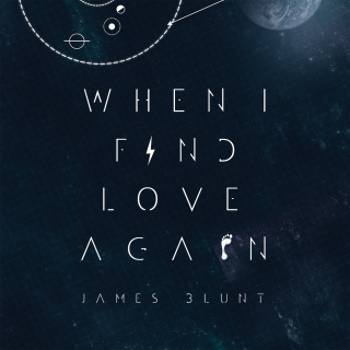 James Blunt - When I Find Love Again (Radio Date: 19-09-2014)