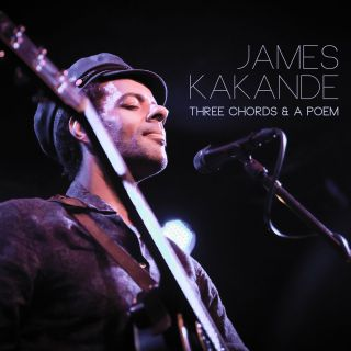 James Kakande - Three Chords & a Poem