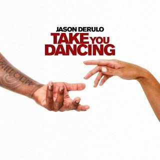 Jason Derulo - Take You Dancing (Radio Date: 02-10-2020)
