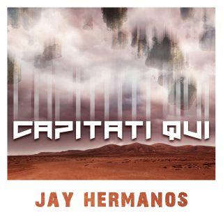 Jay Hermanos - Capitati Qui (Radio Date: 30-04-2021)