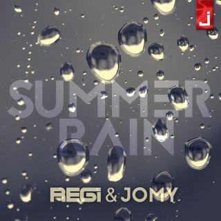 Regi & Jomy - Summer Rain (Radio Date: 13-06-2016)