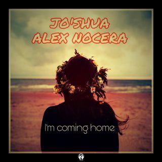 Jo'Shua & Alex Nocera - I'm Coming Home