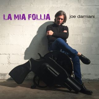 Joe Damiani - La mia follia (Radio Date: 10-06-2016)