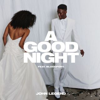 a good night John Legend feat. BloodPop®