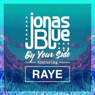 Jonas Blue - By Your Side (feat. Raye) (Radio Date: 28-10-2016)