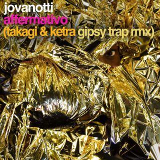 Jovanotti - Affermativo (Takagi & Ketra Gipsy Trap Rmx) (Radio Date: 15-06-2018)