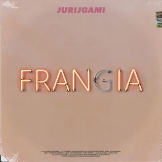 Jurijgami - Frangia (Radio Date: 25-10-2019)
