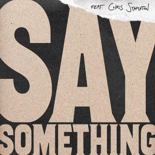 Justin Timberlake - Say Something (feat. Chris Stapleton) (Radio Date: 16-02-2018)