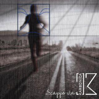 Karbonica - Scappo via (Radio Date: 21-03-2017)