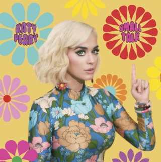 Katy Perry - Small Talk (Radio Date: 13-09-2019)