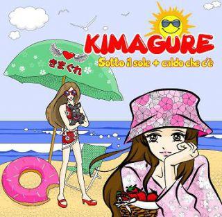 Kimagure - Sotto il sole + caldo (Radio Date: 24-05-2013)