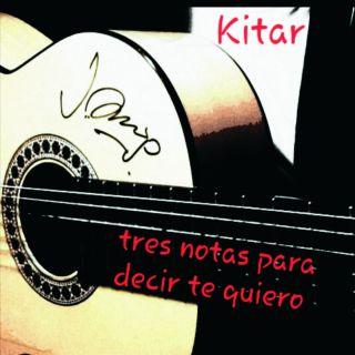 Kitar - Tres Notas Para Decir Te Quiero (Radio Date: 15-01-2021)