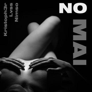 Kristoph3r - No Mai (feat. Nimso & Lvss) (Radio Date: 22-05-2020)