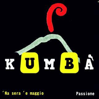 Kumba' - 'Na sera 'e maggio (Radio Date: 16-05-2016)