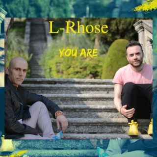 L-rhose - You Are (Radio Date: 11-10-2019)