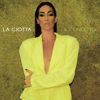 La Ciotta - Il Concetto (Radio Date: 11-09-2020)