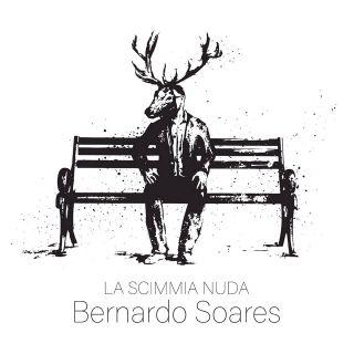 La Scimmia Nuda - Bernardo Soares (Radio Date: 19-02-2018)