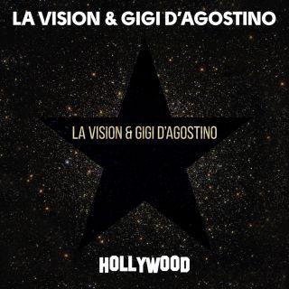 hollywood LA Vision & Gigi D'Agostino