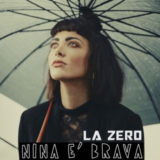 La Zero - Nina è brava