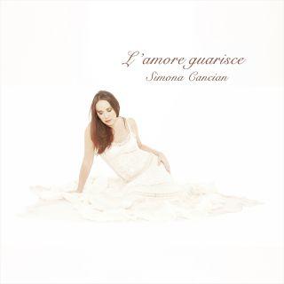 Simona Cancian - L'amore guarisce (Radio Date: 17-11-2017)