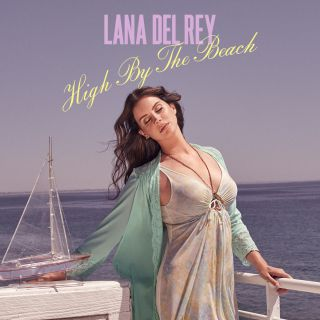 Lana Del Rey - High By the Beach (Radio Date: 28-08-2015)