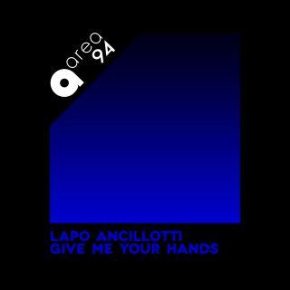 Give Me Your Hands, di Lapo Ancillotti