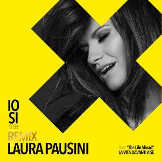 "Laura Pausini - Io sì (Seen) (Dave Audé Remix) [From ""The Life Ahead (La vita davanti a sé)""] (Radio Date: 30-04-2021)"