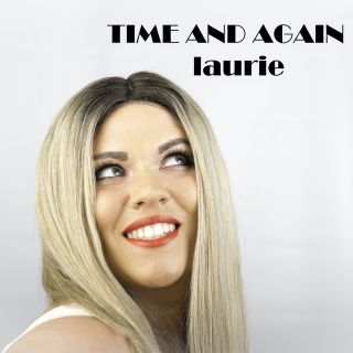 Laurie - Time And Again (Radio Date: 10-07-2020)