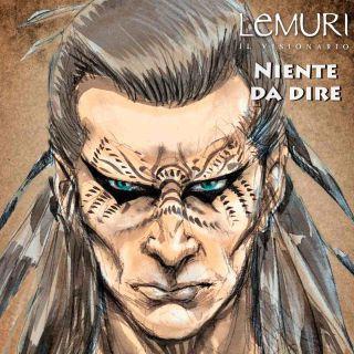 Lemuri Il Visionario - Niente Da Dire (Radio Date: 26-02-2021)