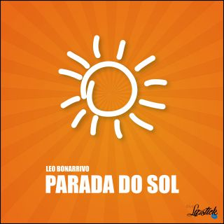 Leo Bonarrivo - Parada Do Sol (Radio Date: 07-05-2021)