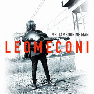 Leo Meconi - Mr. Tambourine Man (Radio Date: 29-11-2019)