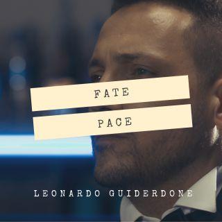 Leonardo Guiderdone - Fate Pace (Radio Date: 31-05-2019)