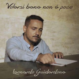 Leonardo Guiderdone - Volersi Bene Non È Poco (Radio Date: 01-11-2019)