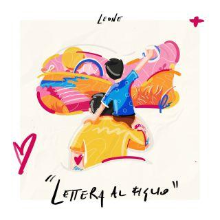 Leone - Lettera Al Figlio (Radio Date: 12-01-2021)