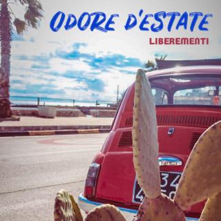 Liberementi - Odore d'estate (Radio Date: 05-07-2019)