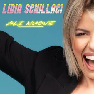 Lidia Schillaci - Ali Nuove (Radio Date: 11-06-2021)