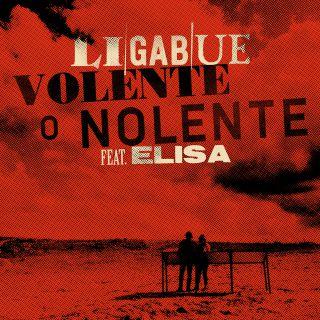 Ligabue - Volente o nolente (feat. Elisa) (Radio Date: 20-11-2020)