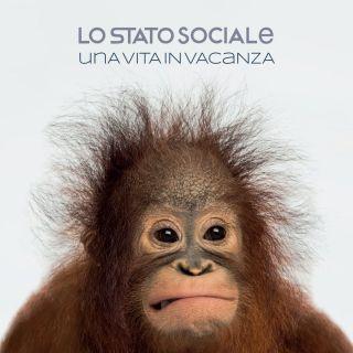 Lo Stato Sociale - Una vita in vacanza (Radio Date: 07-02-2018)