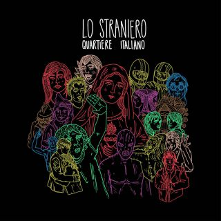 Lo Straniero - Quartiere Italiano (Radio Date: 15-04-2019)
