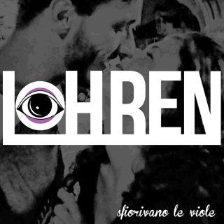 Lohren - Sfiorivano le viole (Radio Date: 20-11-2015)