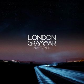 London Grammar - Nightcall (Radio Date: 07-03-2014)