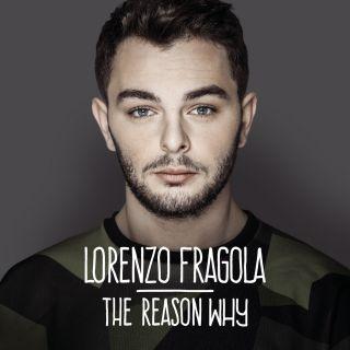 Lorenzo Fragola - The Reason Why (Radio Date: 05-12-2014)