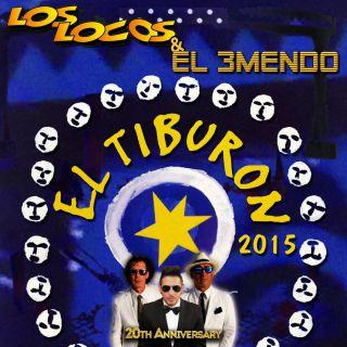 Los Locos & El 3mendo - El Tiburón (Radio Date: 01-05-2015)
