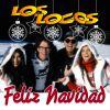 LOS LOCOS - Feliz Navidad