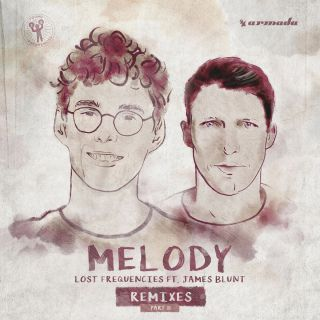 Lost Frequencies - Melody (feat. James Blunt) (Remixes, Pt. 2) (Radio Date: 13-07-2018)