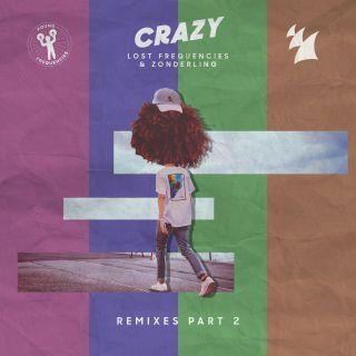 Lost Frequencies & Zonderling - Crazy (Remixes Pt.2) (Radio Date: 23-03-2018)