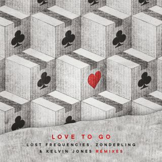 Lost Frequencies, Zonderling & Kelvin Jones - Love to Go (Remixes) (Radio Date: 03-07-2020)